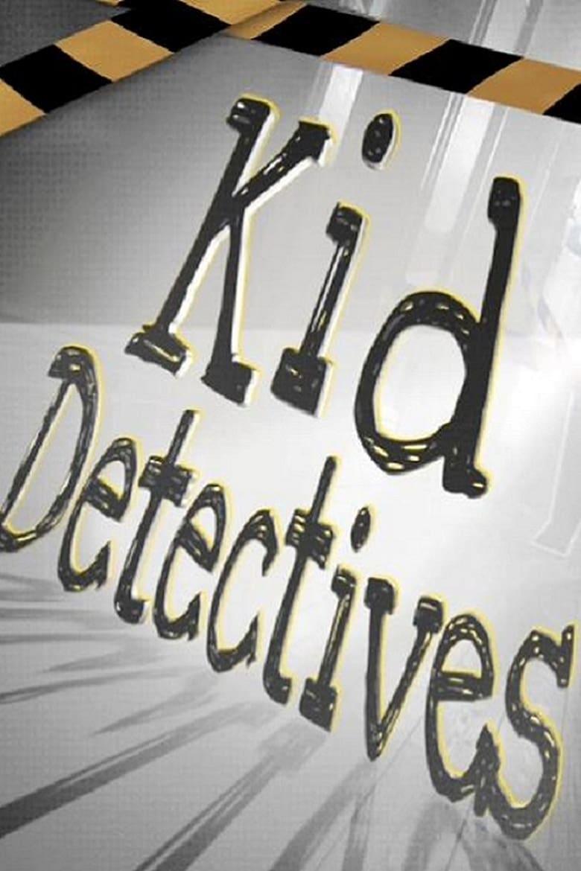 Kid Detectives (2009)