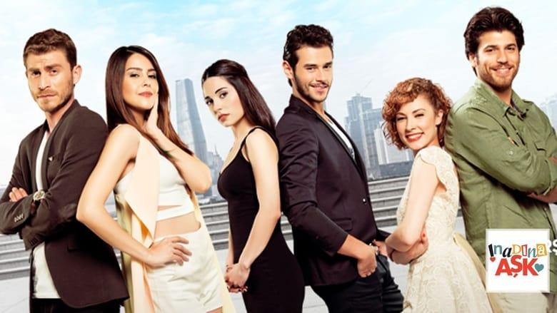 Inadına Aşk (2015)