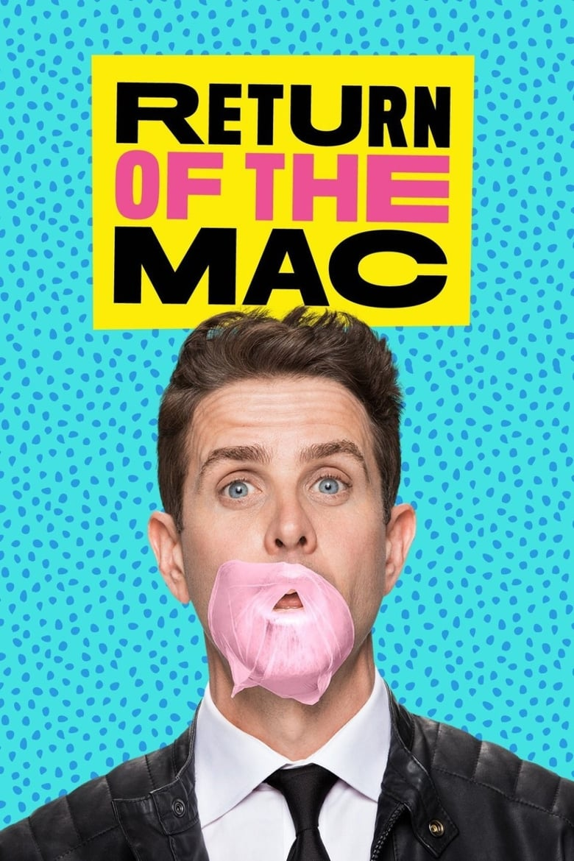 Return of the Mac (2017)