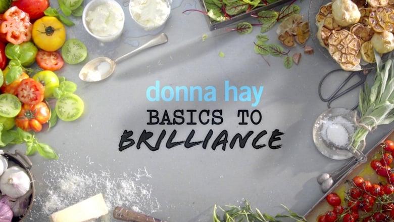 Donna Hay: Basics to Brilliance (2016)