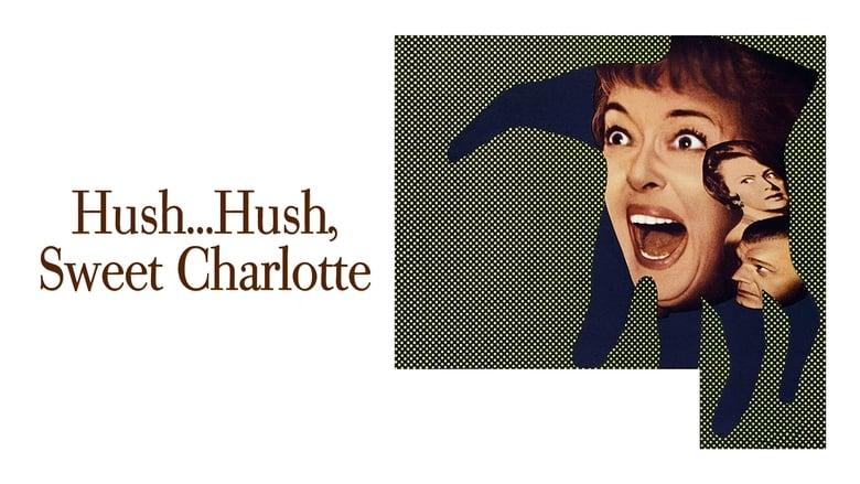 שקט… שרלוט מתוק / Hush… Hush, Sweet Charlotte לצפייה ישירה