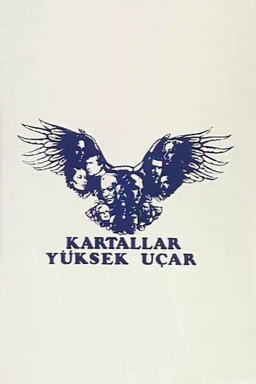 Kartallar Yüksek Uçar (1983)