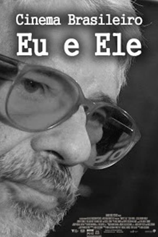 Cinema Brasileiro: Eu e Ele