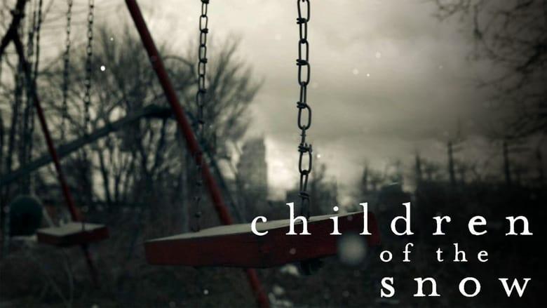 Children of the Snow (2019)