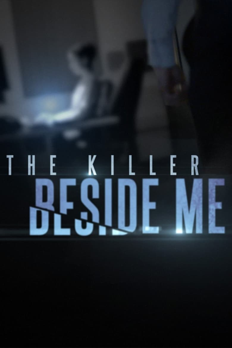The Killer Beside Me (2018)