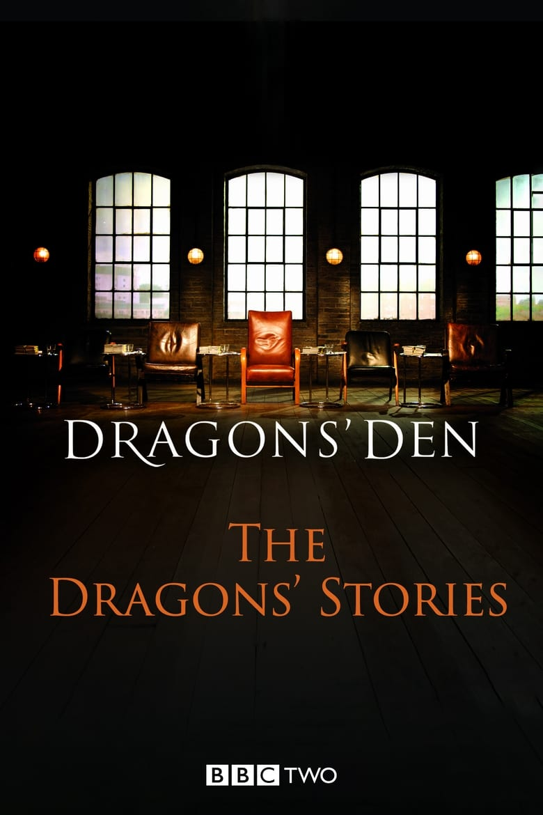 Dragons' Den: The Dragons' Stories (2008)