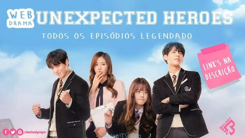 Unexpected Heroes (2017)