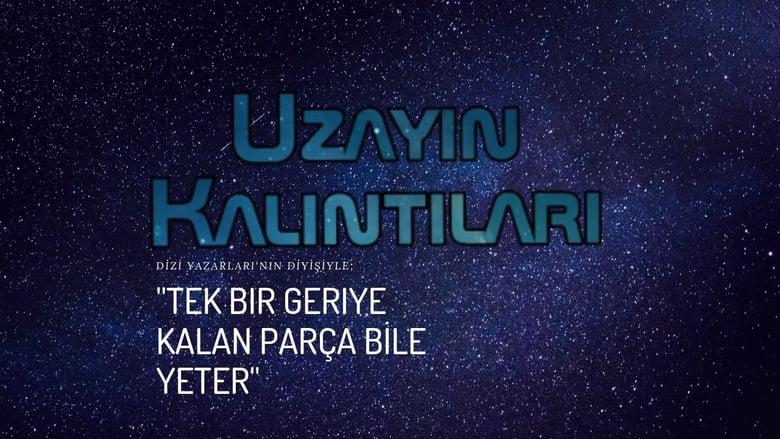 Uzayın Kalıntıları (2019)