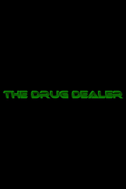 The Drug Dealer