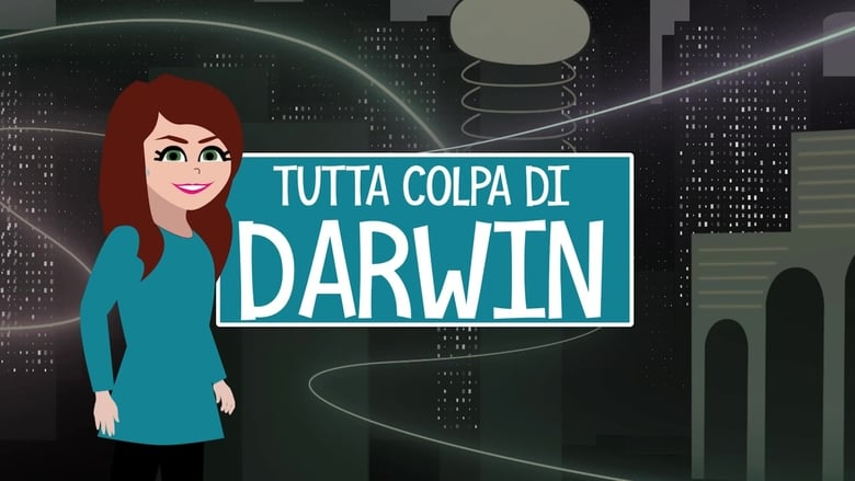 Tutta colpa di Darwin (2017)