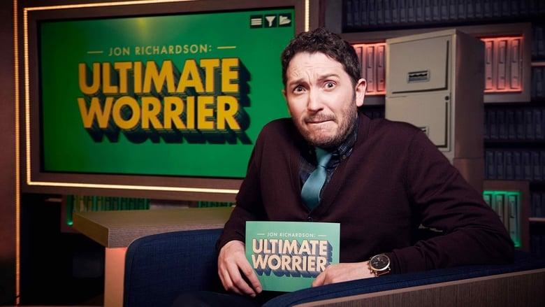 Jon Richardson: Ultimate Worrier (2018)