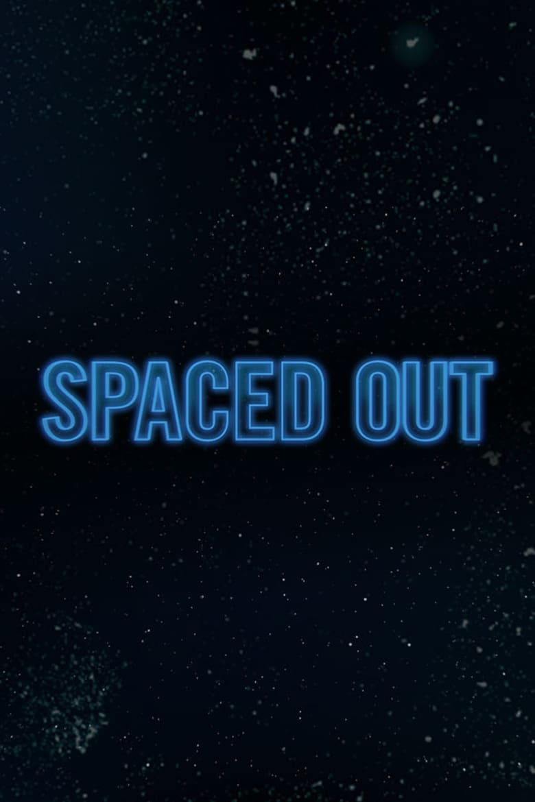Spaced Out (2012)