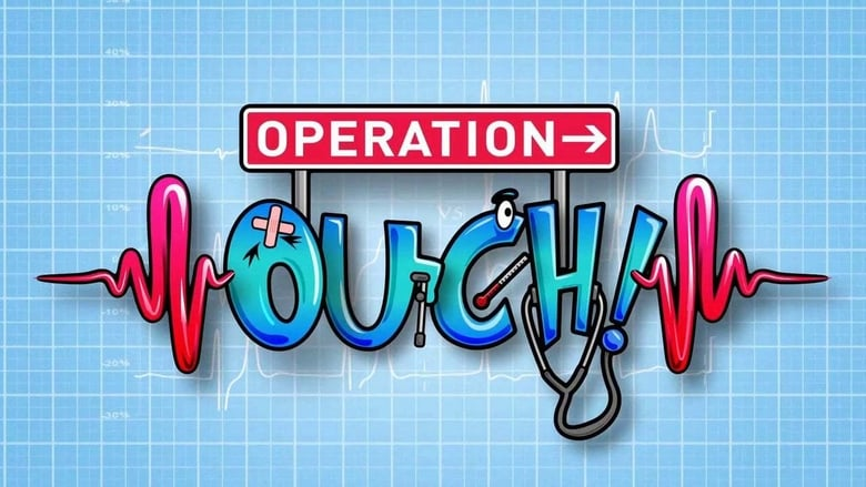 Operation Ouch! (2012)