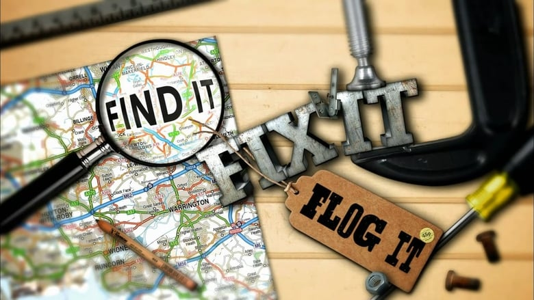 Find It, Fix It, Flog It (2016)