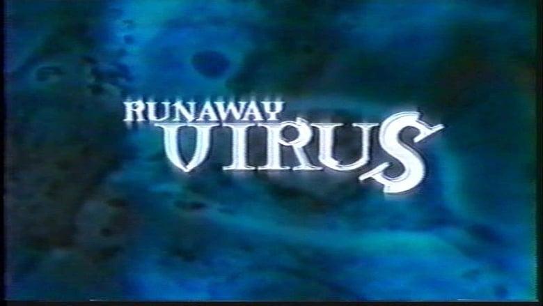 Runaway Virus