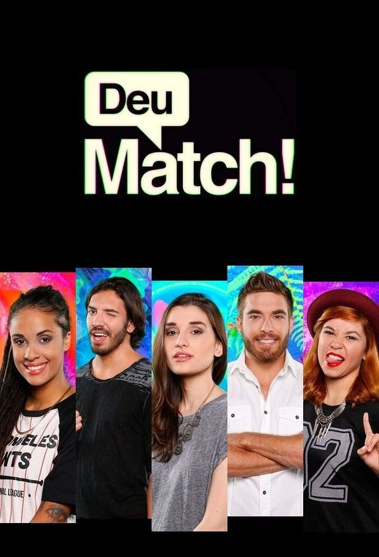 Deu Match! (2016)