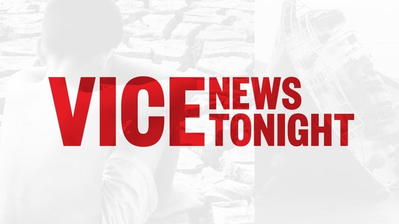 VICE News Tonight (2016)