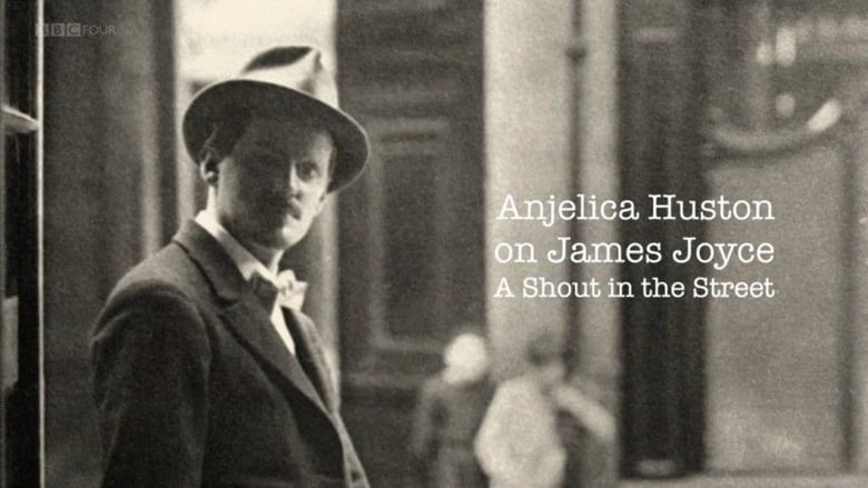 James Joyce: A Shout in the Street