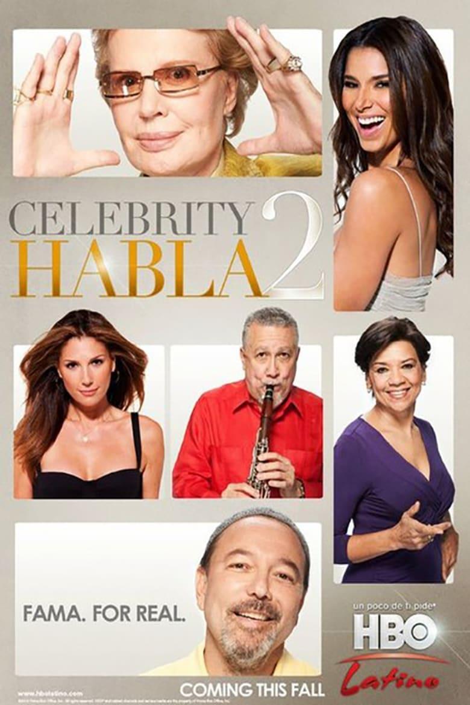 Celebrity Habla 2