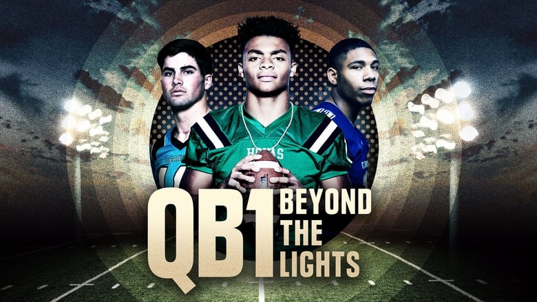 QB1: Beyond the Lights (2017)