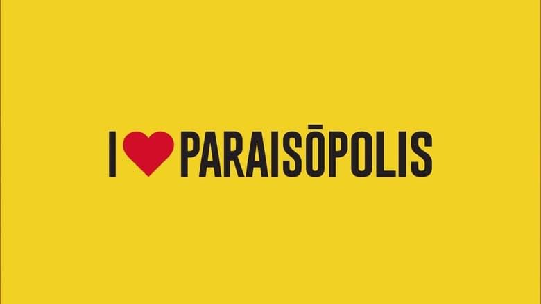 I love Paraisópolis (2015)
