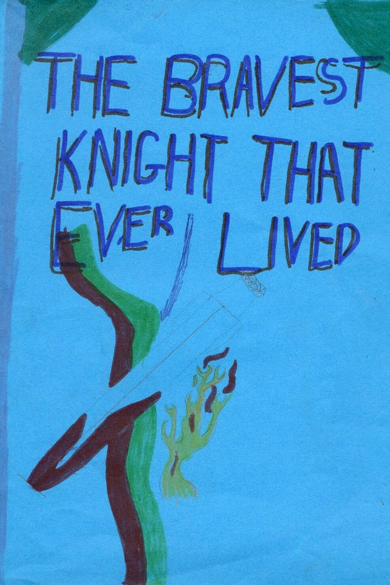 The Bravest Knight Who Ever Lived