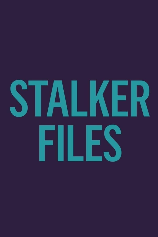 Stalker Files (2018)