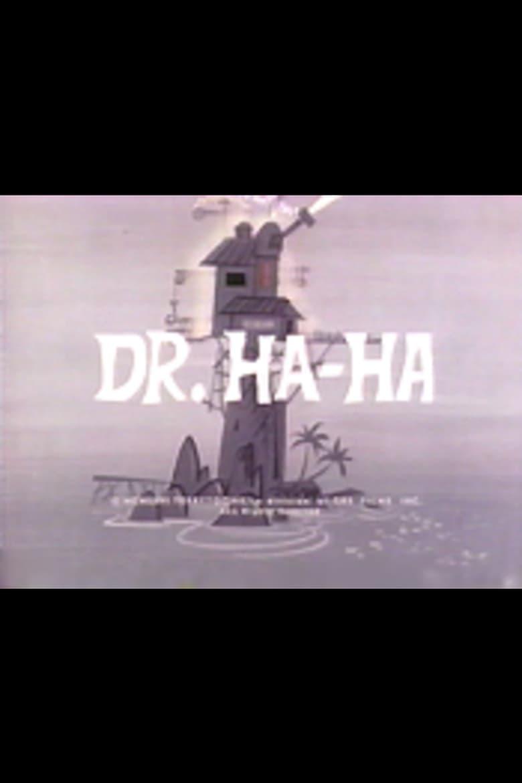 Dr. Ha-Ha
