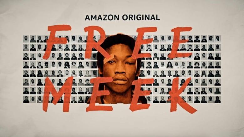 Free Meek (2019)