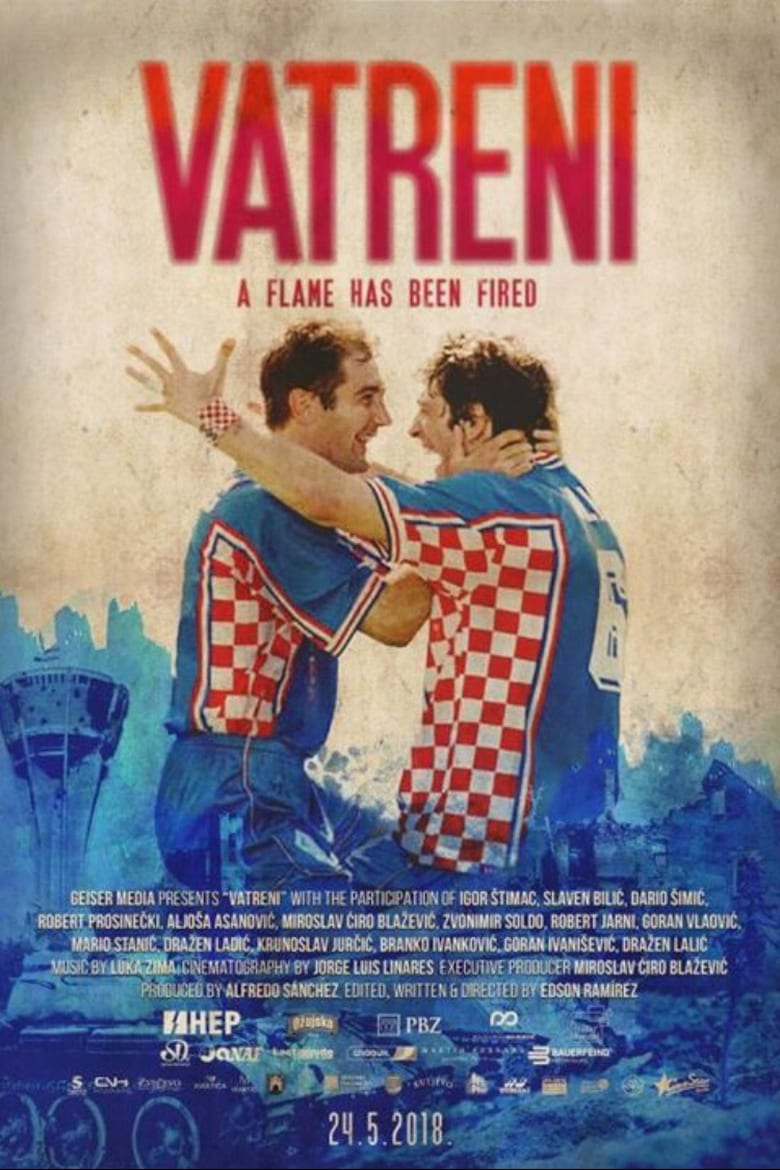 Vatreni: A Flame Has Been Fired