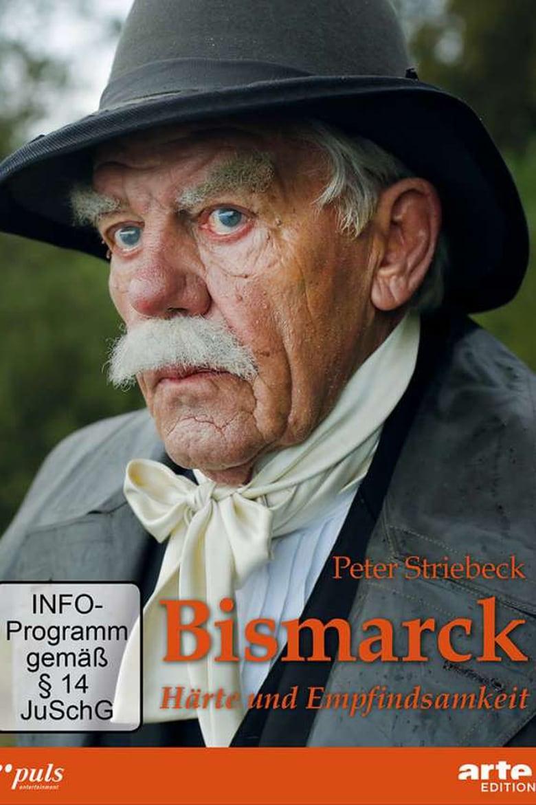 Bismarck – Härte und Empfindsamkeit