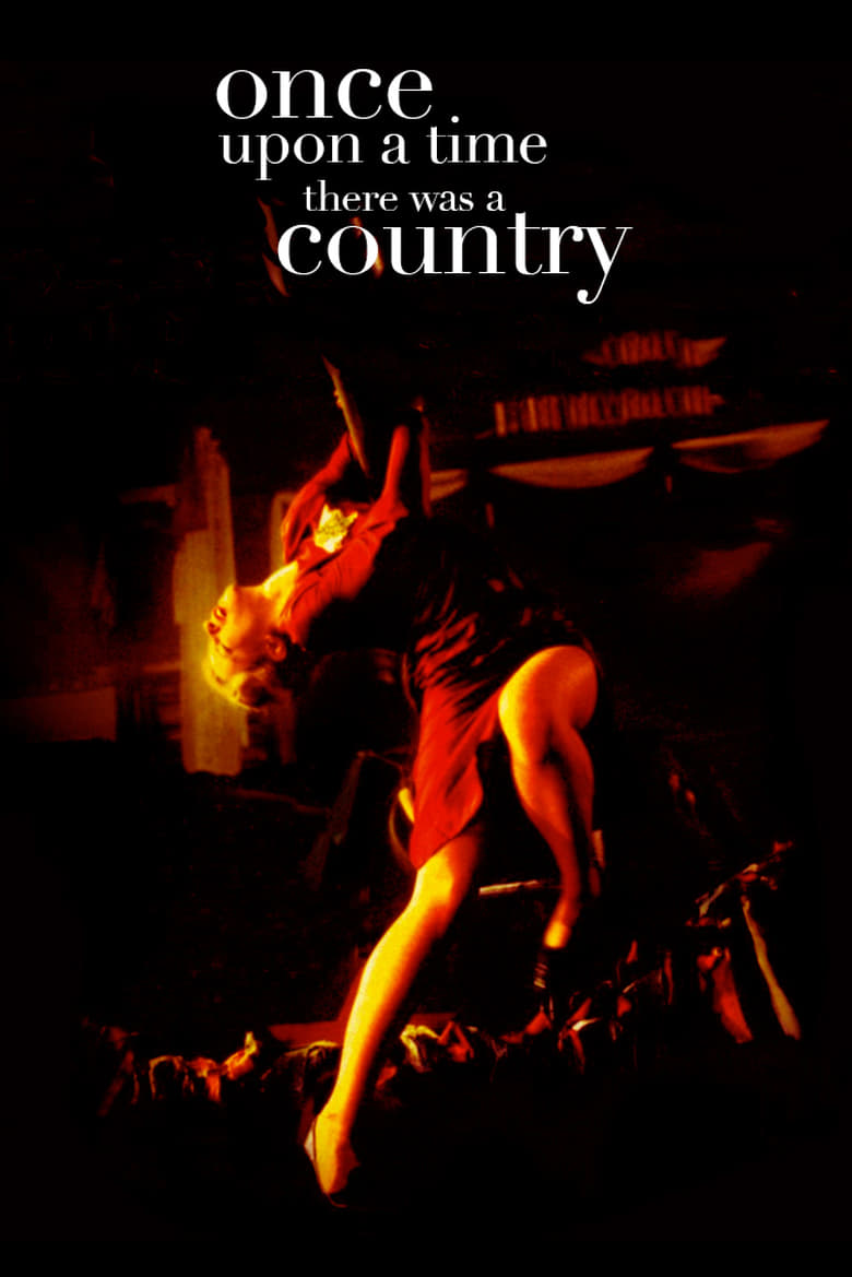 Once Upon a Time There Was a Country (1996)