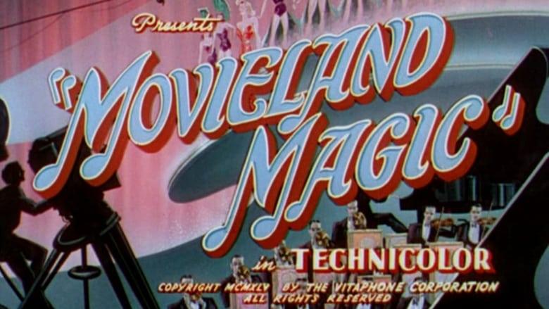 Movieland Magic