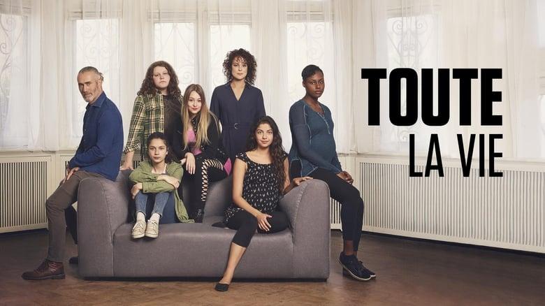 Toute la vie (2019)