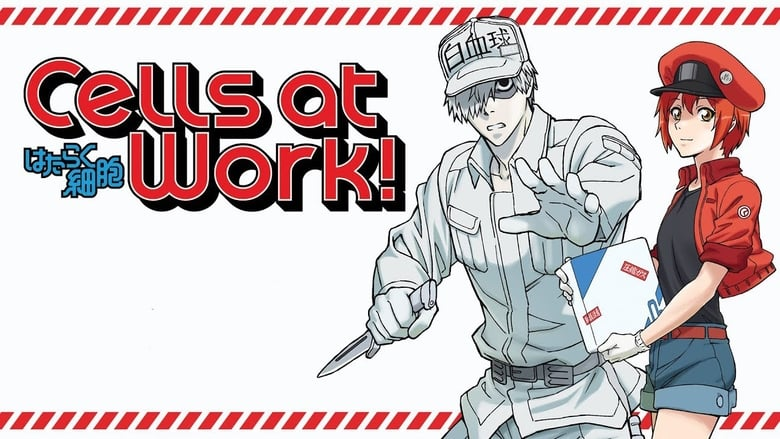 Cells at Work! (2018)
