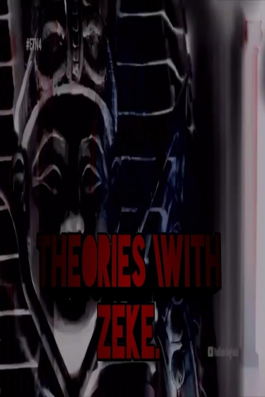 THEORIES \W ZEKE (2019)