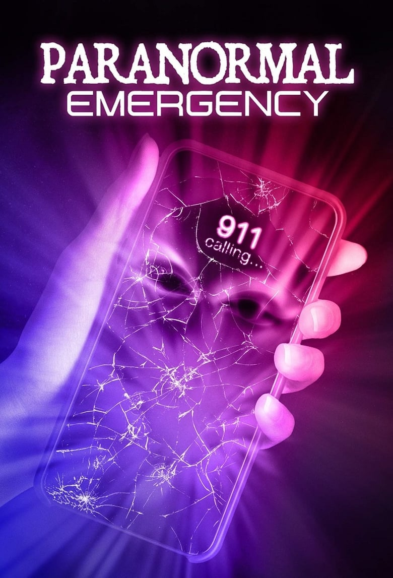 Paranormal Emergency (2019)