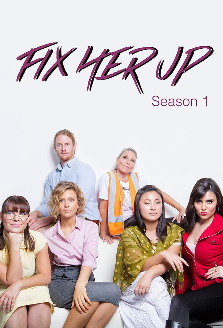 Fix Her Up (2016)