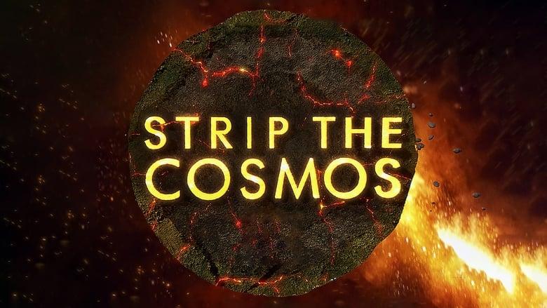 Strip the Cosmos (2014)