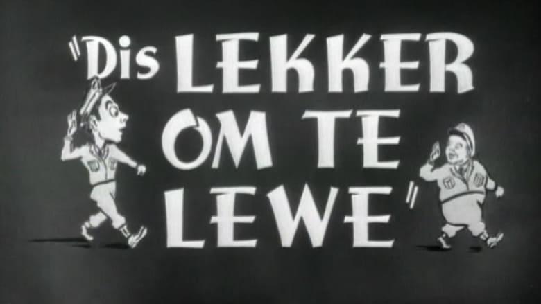 Dis Lekker om te Lewe