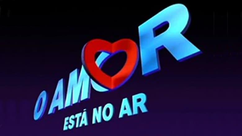 O Amor Está no Ar (1997)