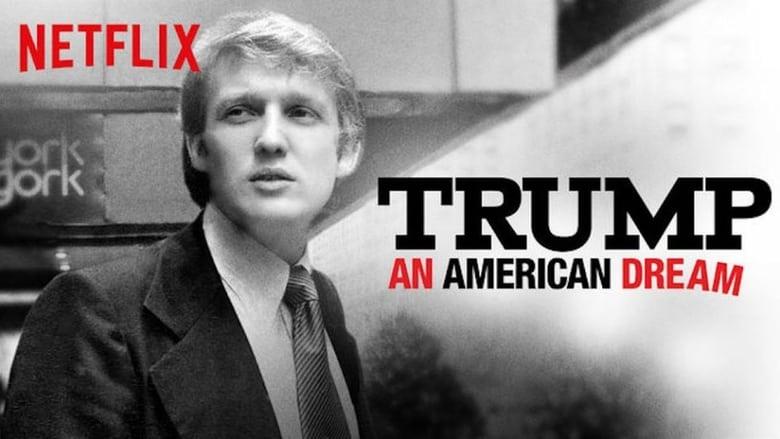 Trump: An American Dream (2017)
