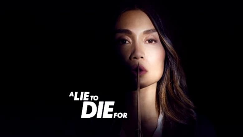 A Lie To Die For (2019)
