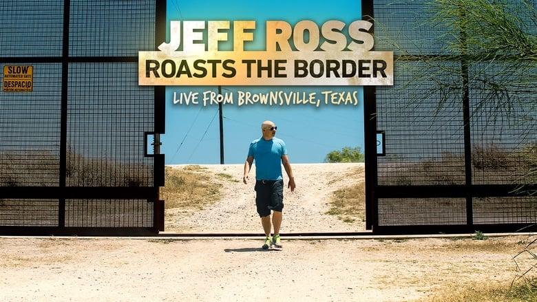 Töltse Jeff Ross Roasts the Border Filmet Ingyen