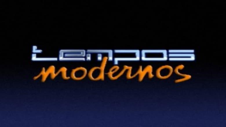 مشاهدة مسلسل Tempos Modernos مترجم أون لاين بجودة عالية