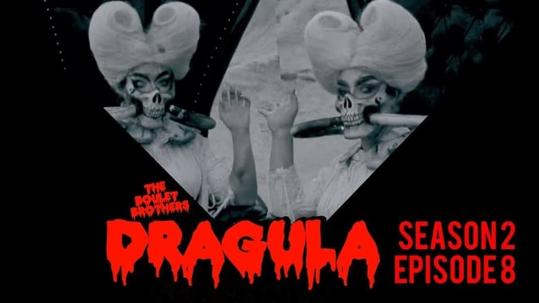 The Boulet Brothers' Dragula: 2×8