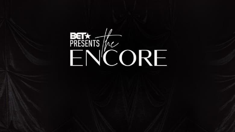 مسلسل BET Presents: The Encore 2021 مترجم اونلاين