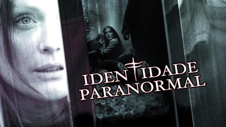 Identidade Paranormal Dublado e Legendado Online