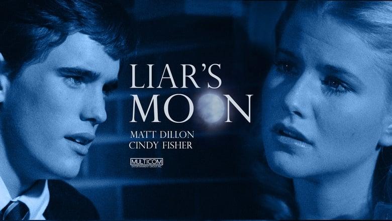 Scarica Film Liar's Moon In Buona Qualità Gratuitamente