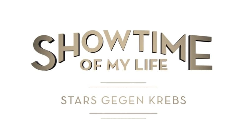Showtime of My Life: Celebrities Against Cancer